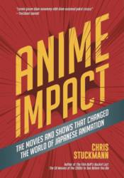 ANIME IMPACT: MOVIES & SHOWS THAT CHANGED JAPANESE ANIMATION